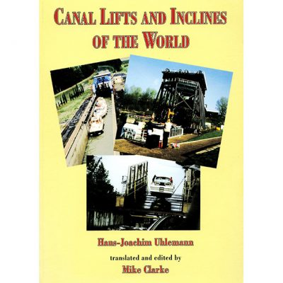 Canal Lifts and Inclines of the World